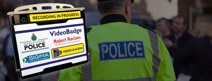Merseyside Police Use VideoBadge To Tackle Hate Crime